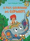 """Afficher """"Le Plus gourmand des éléphants"""""""