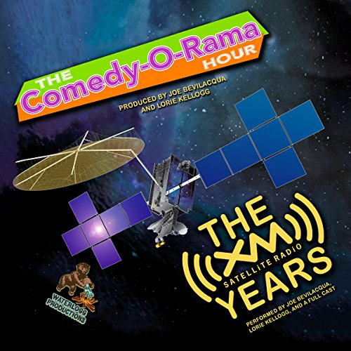 the-comedy-o-rama-hour-the-xm-satellite-radio-years