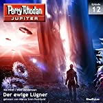 Der ewige Lügner (Perry Rhodan Jupiter 1.12) | Kai Hirdt,Wim Vandemaan
