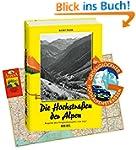 Die Hochstra�en der Alpen. Reprint de...