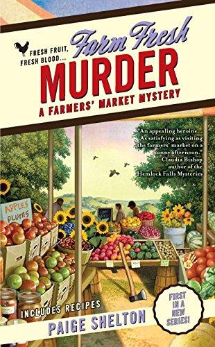 Farm Fresh Murder (A Farmers' Market Mystery)