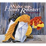 Wake Up, Henry Rooster