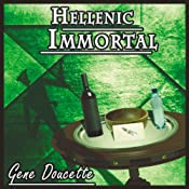Hellenic Immortal: The Immortal Series, Book 2 | [Gene Doucette]