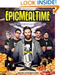 EpicMealTime: The Collector's Cookbook