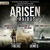 Arisen Omnibus Edition: Books 1-3 | Michael Stephen Fuchs, Glynn James