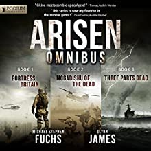 Arisen Omnibus Edition: Books 1-3 (       UNABRIDGED) by Michael Stephen Fuchs, Glynn James Narrated by R.C. Bray