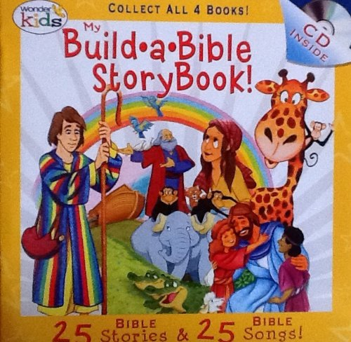 My Build A Bible Storybook! Disc 4- 25 Bible Stories, 25 Bible Songs on Included Music CD - By Wonder Kids - 1