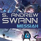 Messiah: Apotheosis, Book 3 | [S. Andrew Swann]
