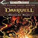 Darkwell: Forgotten Realms: Moonshae Trilogy, Book 3 Audiobook by Douglas Niles Narrated by Dara Rosenberg