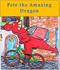 (FREE on 7/11) Children's Book: Pete The Amazing Dragon by Tal Nir - http://eBooksHabit.com