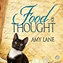 Food for Thought: Tales of the Curious Cookbook (       UNABRIDGED) by Amy Lane Narrated by Philip Alces