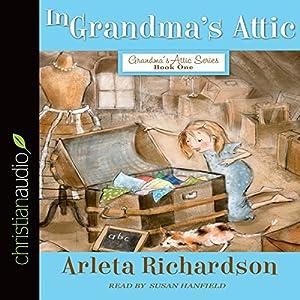 In Grandma's Attic Audiobook