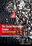 img - for The Social Movements Reader: Cases and Concepts (Wiley Blackwell Readers in Sociology) book / textbook / text book