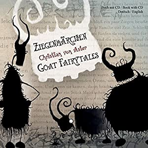 Ziegenmärchen - Goat Fairytales Hörbuch