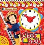 Fireman Sam Clock Book (Clock Book Ra...