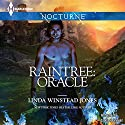 Raintree: Oracle Audiobook by Linda Winstead Jones Narrated by Saskia Maarleveld