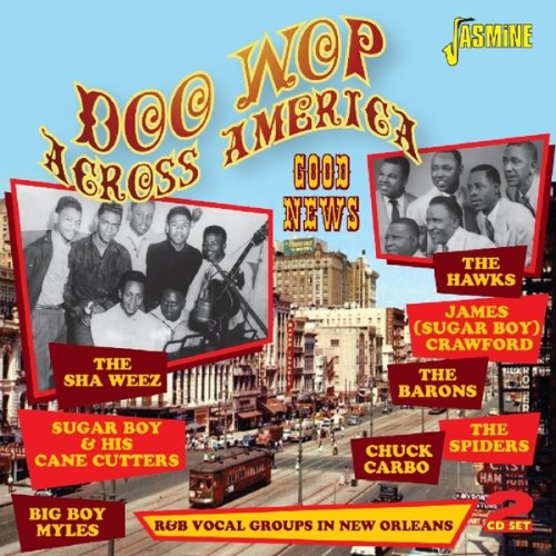 Doo Wop Across America - Good News - R&B Vocal Groups In New Orleans [ORIGINAL RECORDINGS REMASTERED] 2CD SET (America News compare prices)
