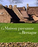 echange, troc Noël-Yves Tonnerre - Maison Paysanne en Bretagne 2500ans d'Habitat Rural