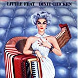 Dixie Chickenby Little Feat