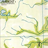 Music for Airports: Ambient 1/Remastered