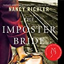 The Imposter Bride (       UNABRIDGED) by Nancy Richler Narrated by Cathy Laskey