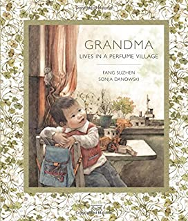 Book Cover: Grandma Lives in a Perfume Village