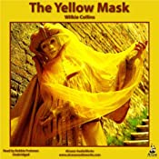 The Yellow Mask | [Wilkie Collins]