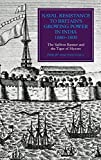 Philip MacDougall Naval Resistance to Britain's Growing Power in India, 1660-1800: The Saffron Banner and the Tiger of Mysore (Worlds of the East India Company)