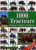 echange, troc Udo Paulitz, Collectif - 1000 Tracteurs : Histoire, modèles, technique