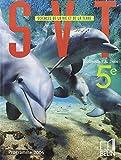 Sciences de la Vie et de la Terre 5e - Programme 2006