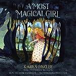 A Most Magical Girl   Karen Foxlee