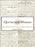 Qur'an and Woman: Rereading the Sacre...
