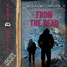 From the Dead: The Seven Sequels Audiobook by Norah McClintock Narrated by Joseph Zeija