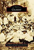 img - for Gilbert (Images of America) book / textbook / text book