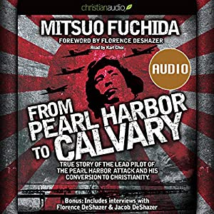 From Pearl Harbor to Calvary Audiobook