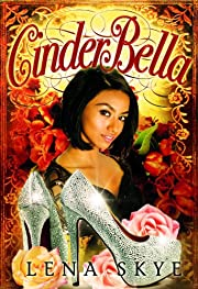 CinderBella (Modern Interracial BWWM Romantic Fairytales Book 1)