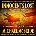 Innocents Lost: A Supernatural Thriller (       UNABRIDGED) by Michael McBride Narrated by Nick J. Russo