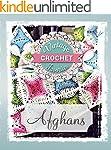Afghans: Vintage Afghans To Crochet (...