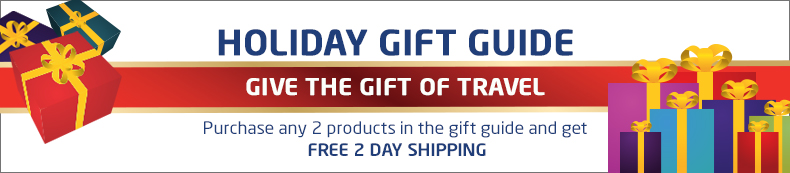 Holiday Gift Guide. Give the Gift of Travel. Purchase any 2 products in the gift guide and get free 2 day shipping.