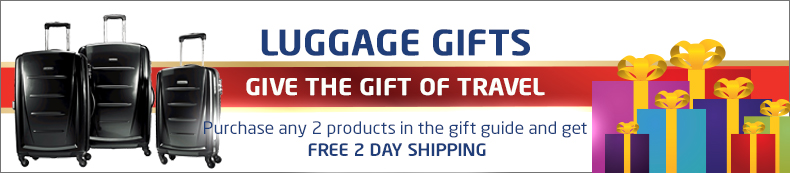 Luggage Gifts. Give the gift of travel. Buy 2 or more and get free 2 day shipping.