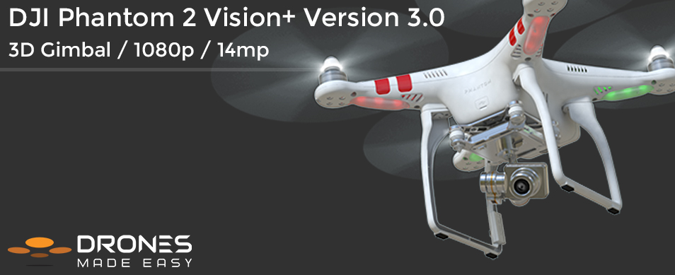 Drones Made Easy DJI Phantom 2 Vision Plus San Diego