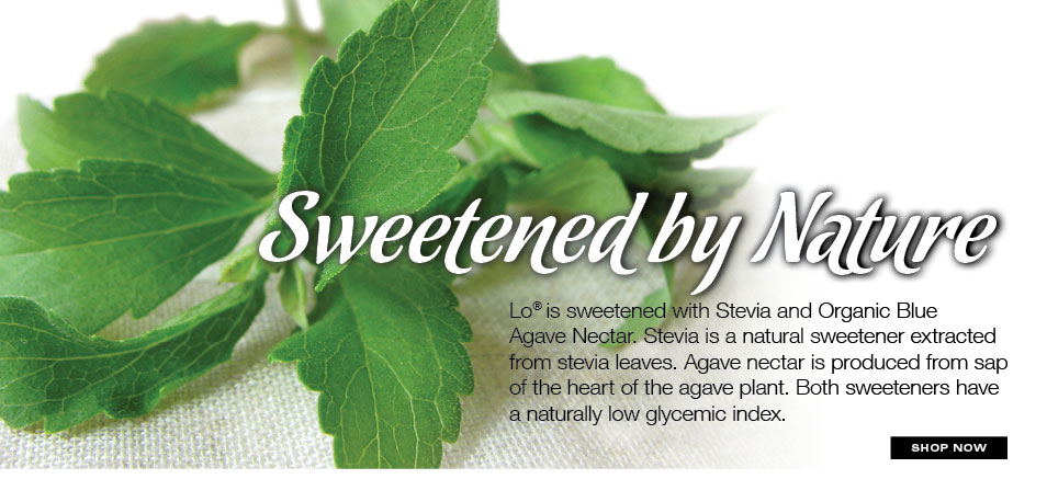 Stevia found in Lo, Low Glycemic Real Fruit Beverage