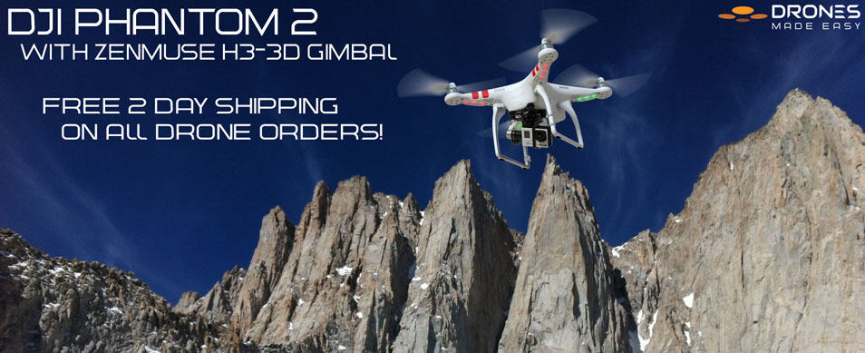 Drones Made Easy Mount Whitney DJI Phantom 2 Zenmuse H3-3D