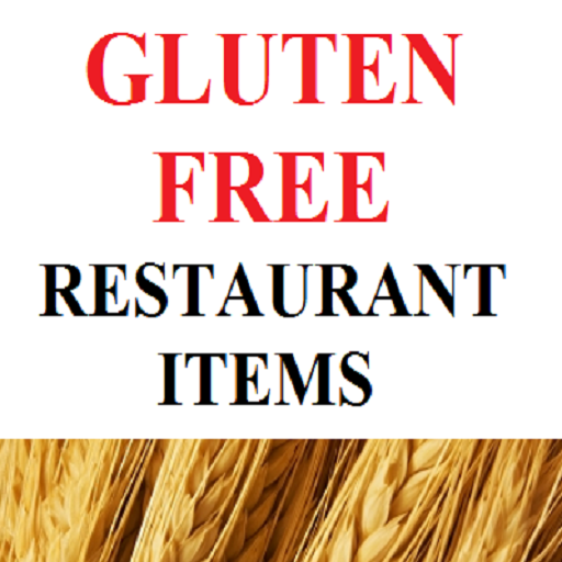 Gluten Free Restaurant Items : Fast Food Diet Guide for Celiac Disease Allergy and Wheat Allergies A