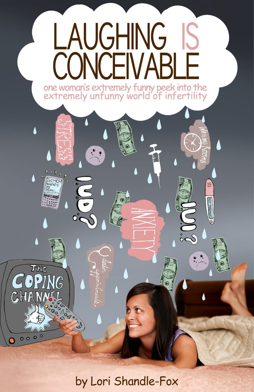 Image: Laughing IS Conceivable, by Lori Shandle-Fox. Published: March 26, 2012
