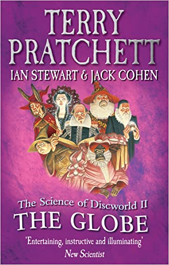 The Science of Discworld II: The Globe written by Terry Pratchett