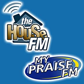 The House FM / My Praise FM Christian Music Radio Station
