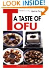 Quick & Easy A Taste of Tofu (Quick & Easy (Japan Publications))