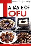 Quick & Easy A Taste of Tofu (Quick & Easy Cookbooks Series)