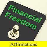 Affirmations liberté financière